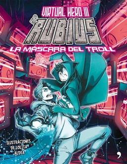 EL RUBIUS VIRTUAL HERO III LA MASCARA DEL TROLL