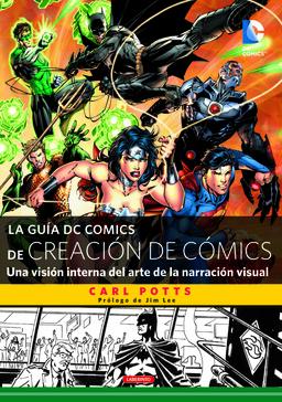 LA GUIA DC COMICS DE CREACION DE COMICS