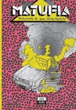 MATUFIA: HISTORIETAS DE JUAN SAENS VALIENTE