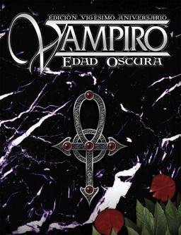 VAMPIRO EDAD OSCURA VIGESIMO ANIVERSARIO