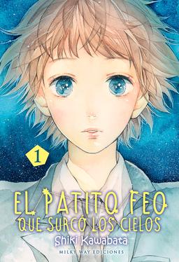 EL PATITO FEO QUE SURCÓ LOS CIELOS # 01