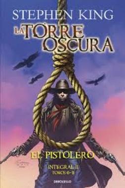 LA TORRE OSCURA: EL PISTOLERO (INTEGRAL II: TOMOS 6-11)