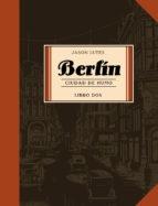 BERLIN. CIUDAD DE HUMO # 02
