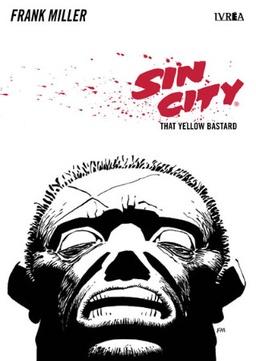 SIN CITY # 04: THE YELLOW BASTARD