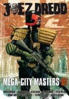 JUEZ DREDD: MEGA-CITY MASTERS 01