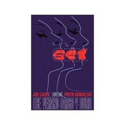 SEX # 01: UN VERANO LARGO Y DURO