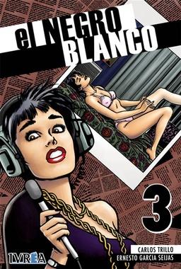 EL NEGRO BLANCO # 03 DE 10