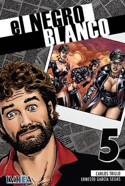 EL NEGRO BLANCO # 05 DE 10