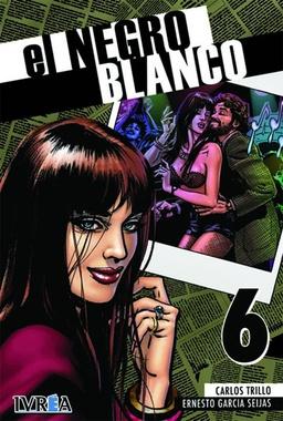 EL NEGRO BLANCO # 06 DE 10