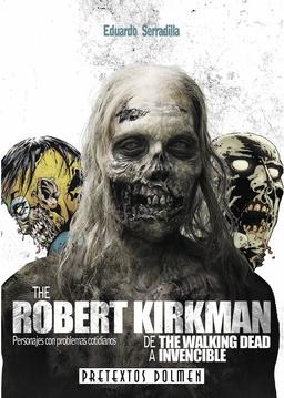 ROBERT KIRKMAN DE THE WALKING DEAD A INVENCIBLE