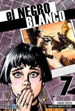 EL NEGRO BLANCO # 07 DE 10