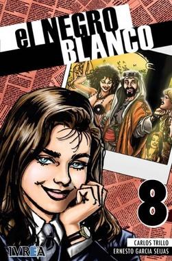 EL NEGRO BLANCO # 08 DE 10