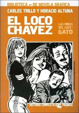 EL LOCO CHAVEZ # 01 LAS MINAS DEL LOCO GATO