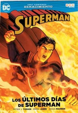 SUPERMAN LOS ULTIMOS DIAS DE SUPERMAN