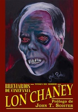BREVIARIOS DE CINEFANIA - LON CHANEY