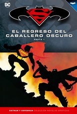 COLECC. NOV. GRAFICAS BATMAN Y SUPERMAN # 05: EL REGRESO DEL CABALLERO OSCURO PARTE 1
