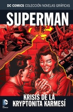 COLECC. NOV. GRAFICAS DC COMICS # 63 SUPERMAN: KRISIS DE LA KRYPTONITA KARMESÍ