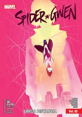 SPIDER-GWEN # 03: LARGA DISTANCIA
