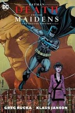 BATMAN: DEATH AND THE MAIDENS (DELUXE EDITION)