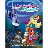 MY LITTLE PONY - AVENTURAS EN EQUESTRIA