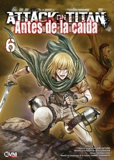 ATTACK ON TITAN: ANTES DE LA CAIDA # 06