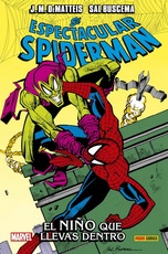 100% MARVEL HC - EL ESPECTACULAR SPIDERMAN: EL NIÑO QUE LLEVAS DENTRO