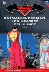 COLECC. NOV. GRAFICAS BATMAN Y SUPERMAN # 49 - BATMAN/SUPERMAN: LOS MEJORES DEL MUNDO PARTE 1