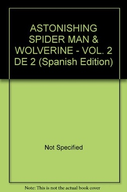 ASTONISHING SPIDERMAN & WOLVERINE # 02