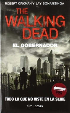 THE WALKING DEAD # 01 EL GOBERNADOR