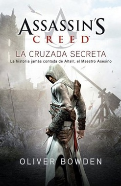 ASSASSIN'S CREED # 03 LA CRUZADA SECRETA