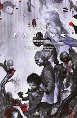 FABLES THE DELUXE EDITION BOOK 7