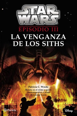 STAR WARS EPISODIO III: LA VENGANZA DE LOS SITHS