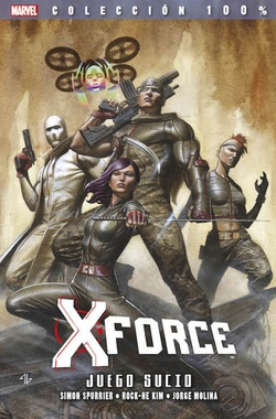 100 % MARVEL IMPOSIBLES X-FORCE 08. JUEGO SUCIO