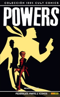 100 % CULTS COMICS POWERS # 16. FEDERALES PARTE 2: ICONOS