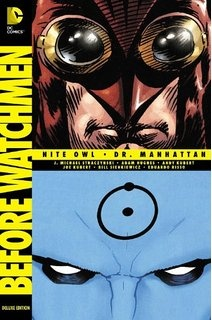 BEFORE WATCHMEN NITE OWL / Dr MANHATTAN HC