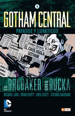 GOTHAM CENTRAL # 02 (DE 4): PAYASOS Y LUNÁTICOS
