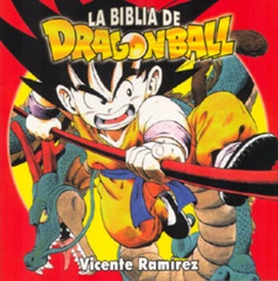 LA BIBLIA DE DRAGON BALL INTEGRAL