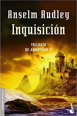 INQUISICION (TRILOGIA AQUASILVA II)