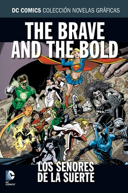 COLECC. NOV. GRAFICAS DC COMICS # 16 - THE BRAVE AND THE BOLD SEÑORES DE LA SUERTE
