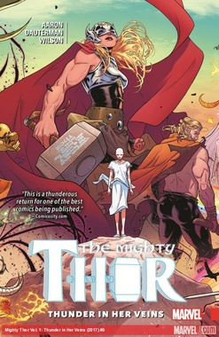 THE MIGHTY THOR # 01: THUNDER IN HER VEINS