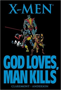 X-MEN GOD LOVES, MAN KILLS