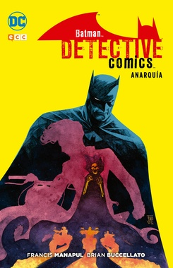 BATMAN: DETECTIVE COMICS - ANARQUIA