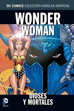 COLECC. NOV. GRAFICAS DC COMICS # 34 WONDER WOMAN DIOSES Y MORTALES