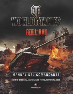 WORLD OF TANKS. MANUAL DE COMANDANTE