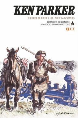 KEN PARKER # 02: HOMBRES DE HONOR / HOMICIDIO EN WASHINGTON