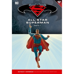 COLECC. NOV. GRAFICAS BATMAN Y SUPERMAN # 07: ALL-STAR SUPERMAN PARTE 1