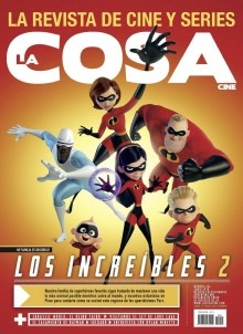 LA COSA # 254 LOS INCREIBLES 2 / JURASSIC WORLD