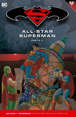 COLECC. NOV. GRAFICAS BATMAN Y SUPERMAN # 08: ALL - STAR SUPERMAN PARTE 2