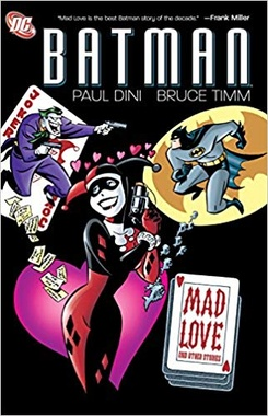 BATMAN: MAD LOVE AND OTHER STORIES (INGLES)