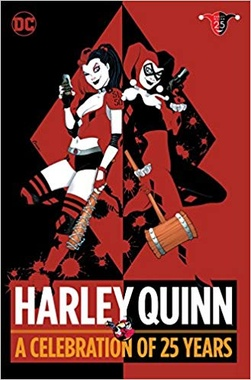HARLEY QUINN: A CELEBRATION OF 25 YEAR